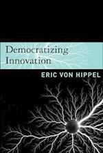 Democratizing Innovation af Eric Von Hippel
