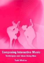 Composing Interactive Music (Composing Interactive Music)