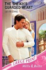 The Sheikh's Guarded Heart (Romance Large S)