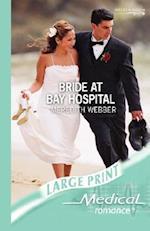 Bride at Bay Hospital