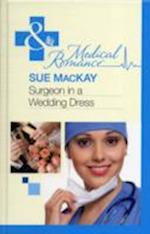 Surgeon in a Wedding Dress af Sue MacKay