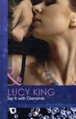 Say it with Diamonds af Lucy King