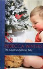 The Count's Christmas Baby (Mills & Boon Hardback Romance, nr. 7108)