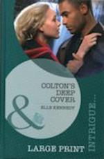 Colton's Deep Cover (Mills & Boon Largeprint Intrigue, nr. 42)