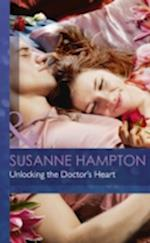 Unlocking the Doctor's Heart af Susanne Hampton
