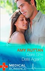 Dare She Date Again? (Mills & Boon Largeprint Medical)
