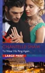 To Wear His Ring Again (Mills & Boon Largeprint Romance)