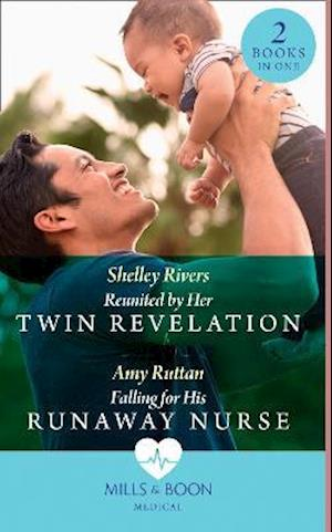 Reunited By Her Twin Revelation / Falling For His Runaway Nurse
