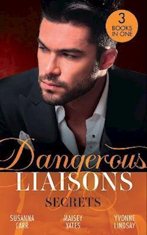Dangerous Liaisons: Secrets