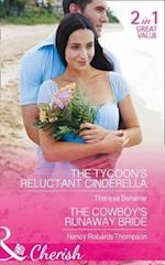 The Tycoon's Reluctant Cinderella: the Tycoon's Reluctant Cinderella / the Cowboy's Runaway Bride (9 to 5, Book 55) af Therese Beharrie