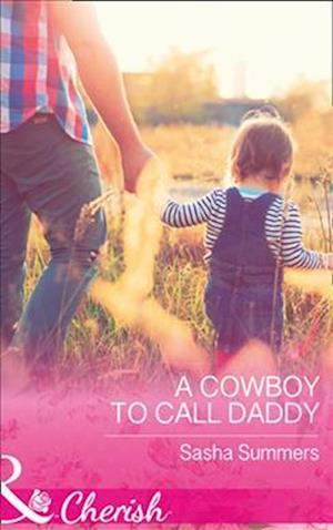 Bog, paperback A Cowboy to Call Daddy af Sasha Summers
