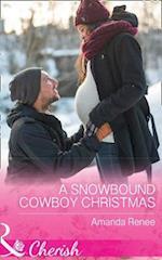 A Snowbound Cowboy Christmas (Saddle Ridge Montana, nr. 2)
