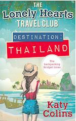 Destination Thailand (the Lonely Hearts Travel Club, Book 1) af Katy Colins