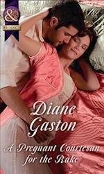 A Pregnant Courtesan For The Rake af Diane Gaston