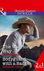 The Warrior's Way (Apache Protectors Tribal Thunder, nr. 4)