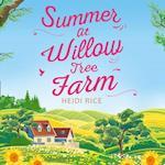 Summer At Willow Tree Farm
