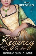 The Regency Season: Ruined Reputations af Mary Brendan