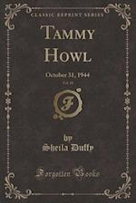 Tammy Howl, Vol. 18