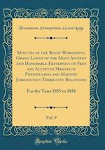 Minutes of the Right Worshipful Grand Lodge of the Most Ancient and Honorable Fraternity of Free and Accepted Masons of Pennsylvania and Masonic Juris