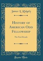 History of American Odd Fellowship