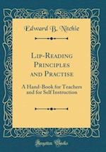 Lip-Reading Principles and Practise