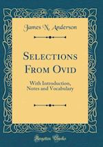 Selections from Ovid af James N. Anderson