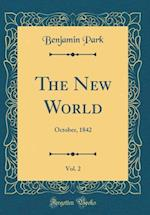 The New World, Vol. 2 af Benjamin Park