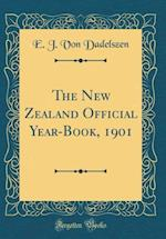 The New Zealand Official Year-Book, 1901 (Classic Reprint)