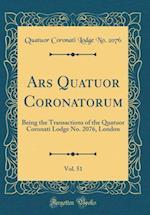 Ars Quatuor Coronatorum, Vol. 51