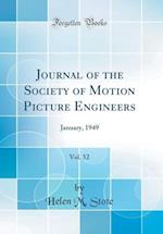 Journal of the Society of Motion Picture Engineers, Vol. 52 af Helen M. Stote