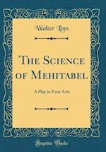 The Science of Mehitabel af Walter Linn