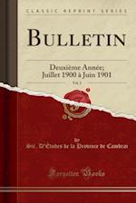 Bulletin, Vol. 2