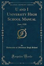 U and I University High School Manual, Vol. 7
