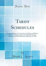 Tariff Schedules af Frank C. Lowry
