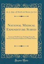 National Medical Expenditure Survey