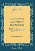 Ancient and Accepted of Freemasonry