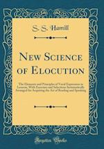 New Science of Elocution