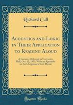 Acoustics and Logic in Their Application to Reading Aloud