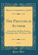 The Photoplay Author, Vol. 4