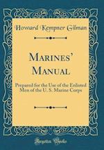 Marines' Manual af Howard Kempner Gilman