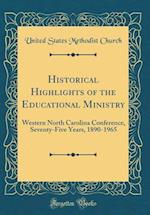 Historical Highlights of the Educational Ministry