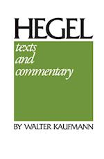 Hegel: Texts and Commentary af W. G. Hegel