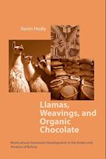 Llamas Weavings Organic Chocolate (Helen Kellogg Institute for International Studies (Paperback))