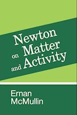 Newton on Matter and Activity