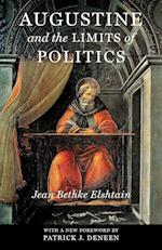 Augustine and the Limits of Politics (Frank M Covey Jr Loyola Lectures in Political Analysis Paperback)