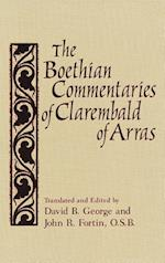 The Boethian Commentaries of Clarembald of Arras (Notre Dame Texts in Medieval Culture, nr. 7)