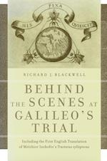 Behind the Scenes at Galileo's Trial af Richard J. Blackwell