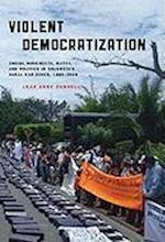 Violent Democratization (Helen Kellogg Institute for International Studies)