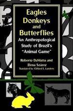 Eagles, Donkeys, and Butterflies (Helen Kellogg Institute for International Studies)