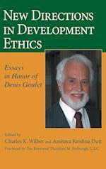 New Directions in Development Ethics